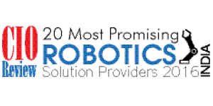 20 Most Promising Robotics Solution Providers - 2016